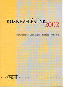 Hoffmann Rózsa - Köznevelésünk 2002 [antikvár]