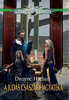 Dwayne Hudson - A júdás császár hagyatéka