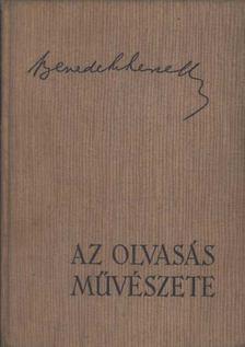 Benedek Marcell - Az olvasás művészete [antikvár]