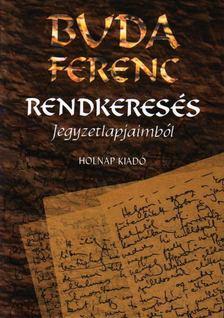 Buda Ferenc - Rendkeresés [antikvár]