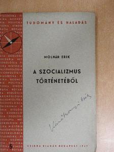 Molnár Erik - A szocializmus történetéből [antikvár]