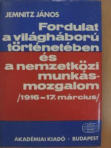 Jemnitz János - Fordulat a világháború történetében és a nemzetközi munkásmozgalom [antikvár]