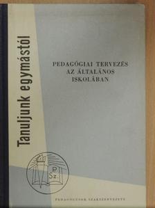 Kiss Béla - Pedagógiai tervezés az általános iskolában [antikvár]