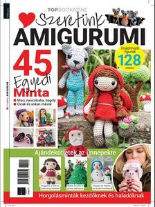 Iván Katalin - szerk. - Top Bookazine - Szeretünk Amigurumi