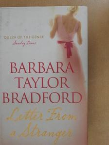 Barbara Taylor Bradford - Letter From a Stranger [antikvár]