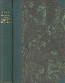 Ágoston Péter - A magyar világi nagybirtok története [antikvár]