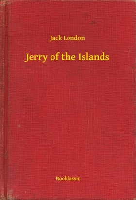 Jack London - Jerry of the Islands [eKönyv: epub, mobi]