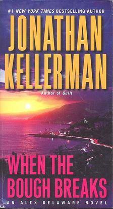Jonathan Kellerman - When the Bough Breaks [antikvár]