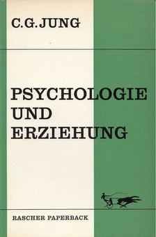 C. G. Jung - Psychologie und Erziehung [antikvár]