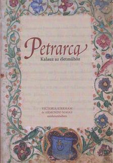 Victoria Kirkham (szerk.), Armondo Maggi (szerk.) - Petrarca [antikvár]