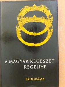 Bóna István - A magyar régészet regénye [antikvár]