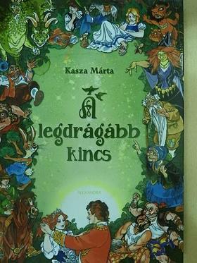 Kasza Márta - A legdrágább kincs [antikvár]