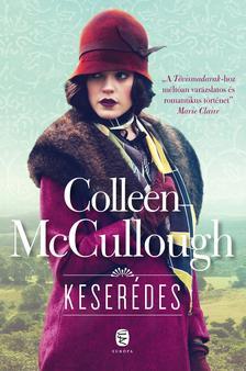 Colleen McCULLOUGH - Keserédes