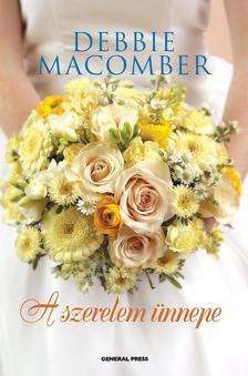 Debbie Macomber - A szerelem ünnepe ###
