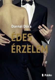 Dóra Darnai - Édes Érzelem [eKönyv: epub, mobi]