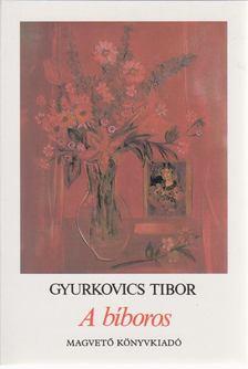 Gyurkovics Tibor - A bíboros [antikvár]