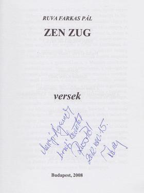 RUVA FARKAS PÁL - Zen Zug (dedikált) [antikvár]