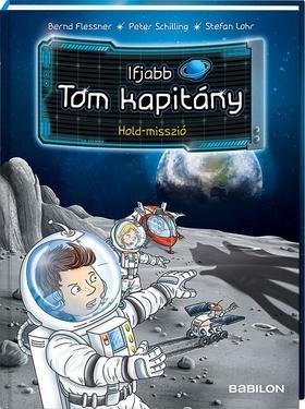 Bernd Flessner - Ifjabb Tom kapitány 3. Hold-misszió