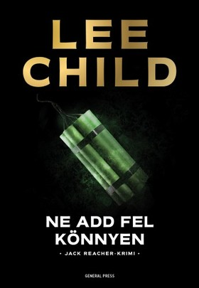 Lee Child - Ne add fel könnyen [eKönyv: epub, mobi]