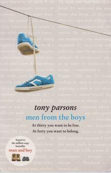 Tony PARSONS - Men from the Boys [antikvár]