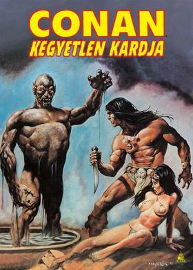 Robert E. Howard, John Buscema - Conan kegyetlen kardja 3.