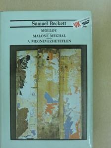 Samuel Beckett - Molloy/Malone meghal/A megnevezhetetlen [antikvár]