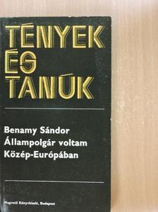 Benamy Sándor - Állampolgár voltam Közép-Európában [antikvár]