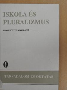 Bognár Mária - Iskola és pluralizmus [antikvár]