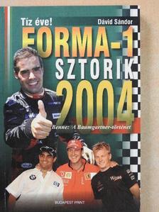 Dávid Sándor - Forma-1 sztorik 2004 [antikvár]
