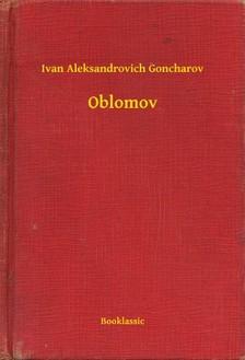 Goncharov Ivan Aleksandrovich - Oblomov [eKönyv: epub, mobi]