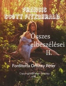 F. Scott Fitzgerald - Francis Scott Fitzgerald összes elbeszélései II. [eKönyv: epub, mobi]