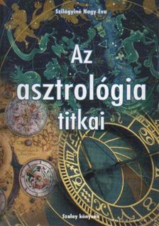 Szilágyiné Nagy Éva - Az asztrológia titkai [antikvár]