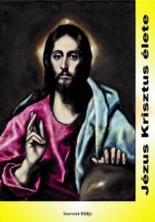 SIPOS GYULA - Jézus Krisztus élete