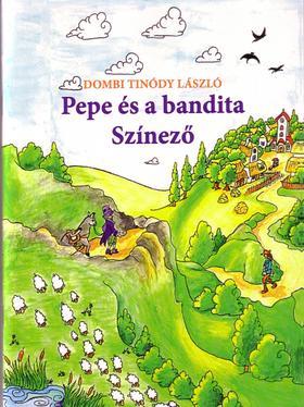 Dombi Tinódy László - Pepe és a bandita Színező