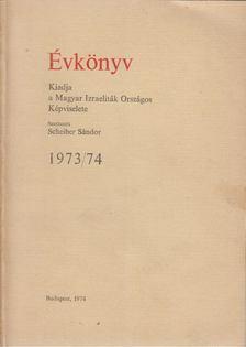 Scheiber Sándor - Évkönyv 1973/74 [antikvár]
