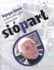 SiópArt 2020/1 (Varga Imre szobrászművészre emlékezünk)