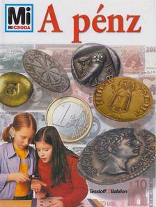 Franziska Jungmann-Stadler - A pénz [antikvár]