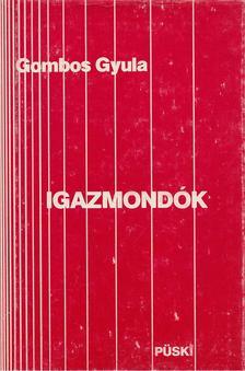 Gömbös Gyula - Igazmondók [antikvár]
