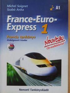 Michel Soignet - France-Euro-Express 1. - Francia tankönyv [antikvár]