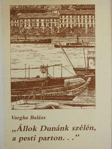 """Ady Endre - """"Állok Dunánk szélén, a pesti parton..."""" [antikvár]"""