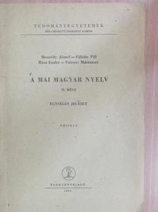 Bencédy József - A mai magyar nyelv II. [antikvár]