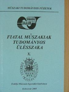 Albert Miklós - Fiatal Műszakiak Tudományos Ülésszaka X. [antikvár]