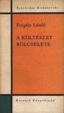 Forgács László - A költészet bölcselete [antikvár]