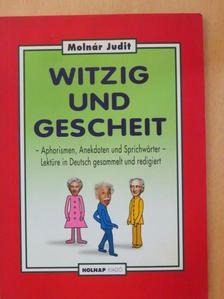 Judit Molnár - Witzig und Gescheit [antikvár]