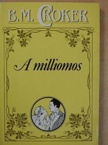 B. M. Croker - A milliomos [antikvár]