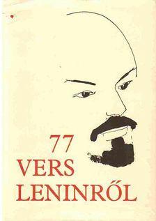 Csala Károly - 77 vers Leninről [antikvár]