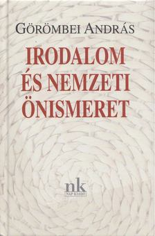 Görömbei András - Irodalom és nemzeti önismeret [antikvár]