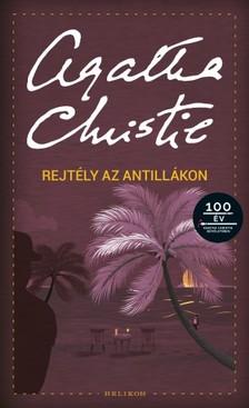 Agatha Christie - Rejtély az Antillákon [eKönyv: epub, mobi]