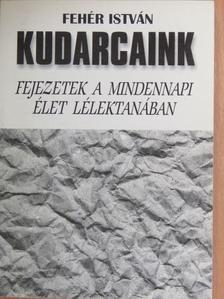 Fehér István - Kudarcaink [antikvár]