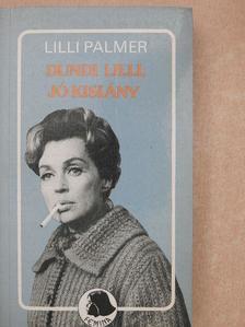 Lilli Palmer - Dundi Lilli, jó kislány [antikvár]